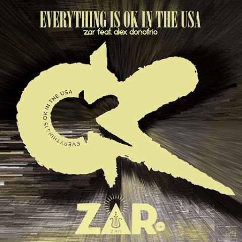 SONG REVIEW: Everything Is OK In The USA By ZAR ft. Alex Donofrio