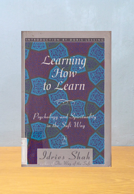 LEARNING HOW TO LEARN, Idries Shah
