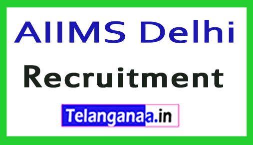 AIIMS All India institute of medical science Delhi Recruitment