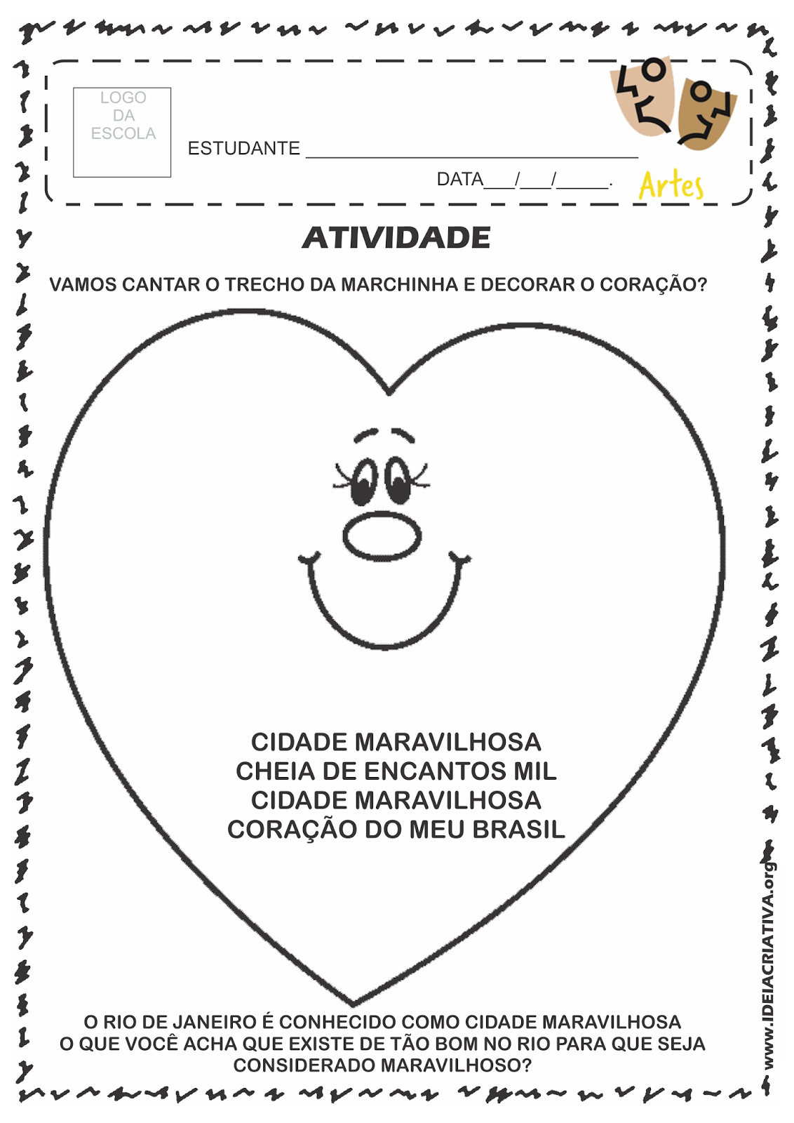 Atividade Rio 450 Anos Decoração de Coração com Trecho da Música Cidade Maravilhosa e Roda de Conversa
