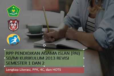 Download RPP Pendidikan Agama Islan untuk Sekolah Dasar dapat digunakan semester 1 dan 2, Dilengkapi Literasi, 4C, PPK, dan HOTS