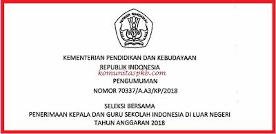 SELEKSI BERSAMA PENERIMAAN KEPALA DAN GURU SILN TAHUN 2018