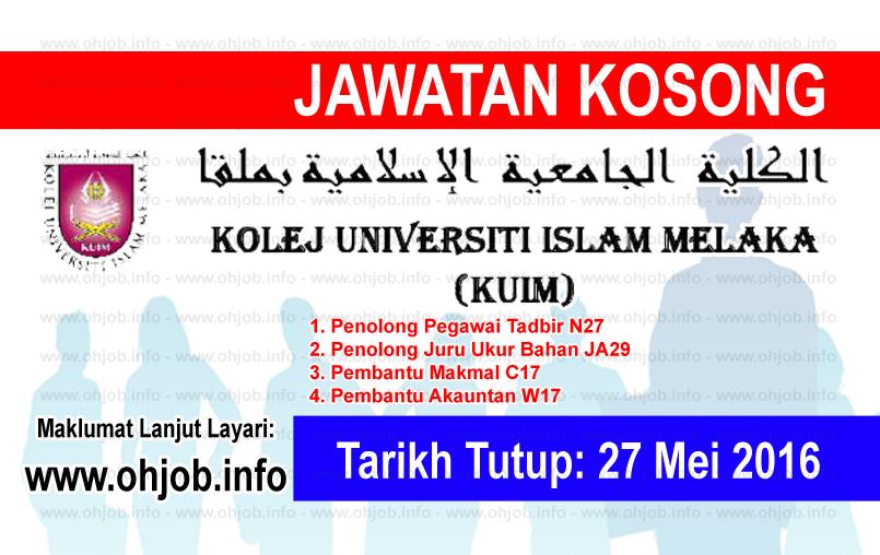 Jawatan Kerja Kosong Kolej Universiti Islam Melaka (KUIM) logo www.ohjob.info mei 2016