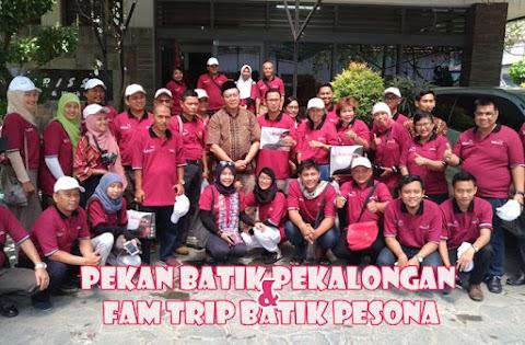 Pekan Batik Pekalongan dan Fam Trip Batik Pesona
