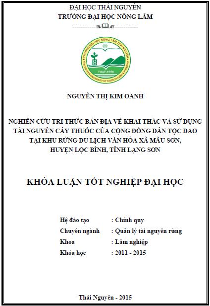 Nghiên cứu tri thức bản địa về khai thác và sử dụng tài nguyên cây thuốc của cộng đồng dân tộc Dao tại khu rừng du lịch văn hóa xã Mẫu Sơn huyện Lộc Bình tỉnh Lạng Sơn