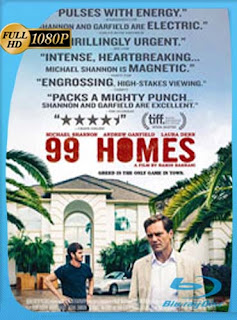 99 Homes (2014) HD [1080p] Latino [GoogleDrive] SilvestreHD