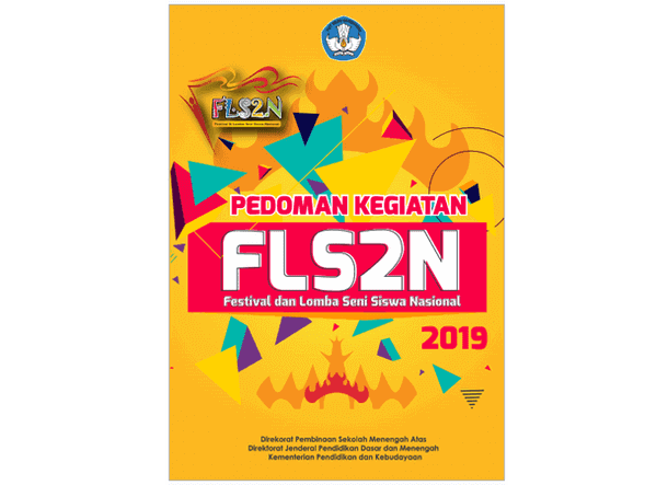 Berikut ini adalah berkas buku Pedoman Kegiatan FLS Pedoman FLS2N SMA 2019