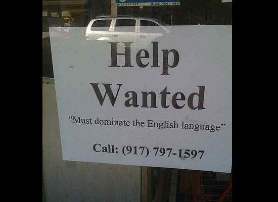 Help Wanted Signs That Make Unemployment More Appealing