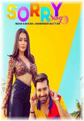 SORRY Mp3 Song Download Neha Kakkar Maninder Buttar Poster