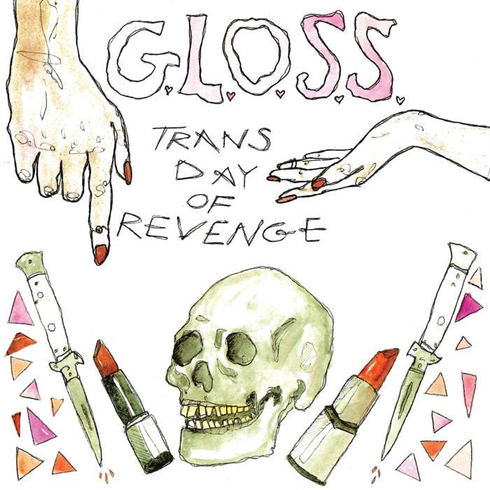 g.l.o.s.s. trans day of revenge