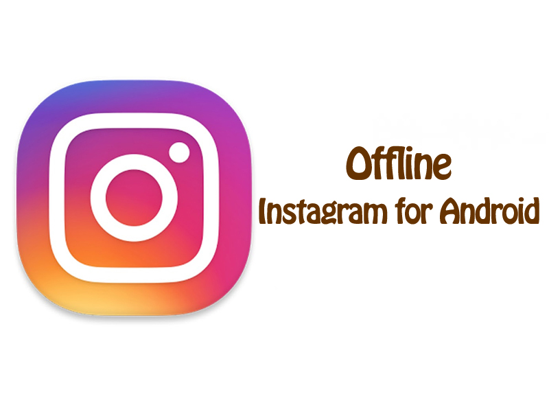 offline Instagram for Android