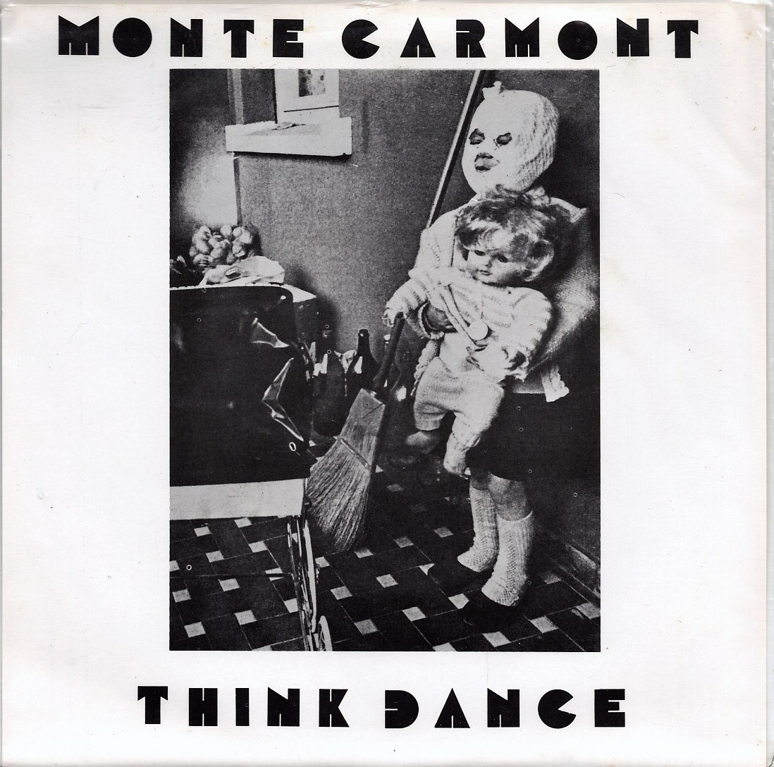 Monte Carmont What 4 Think Dance