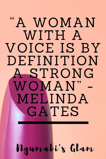 """A WOMAN WITH A VOICE IS BY DEFINITION A STRONG WOMAN"""" - MELINDA GATES"""