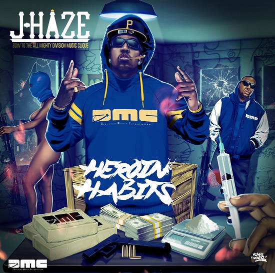 Mixtape: J-Haze - Heroin Habits