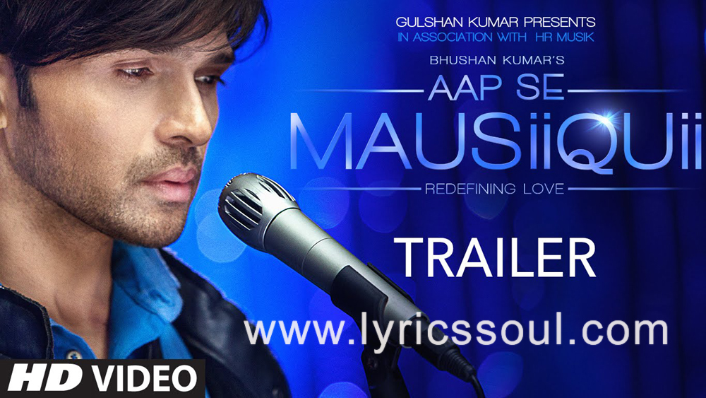 The Aap Se Mausiiquii lyrics from 'Aap Se Mausiiquii', The song has been sung by Himesh Reshammiya, , . featuring Himesh Reshammiya, Pooja Bose, , . The music has been composed by Himesh Reshammiya, , . The lyrics of Aap Se Mausiiquii has been penned by Manoj Muntashir,