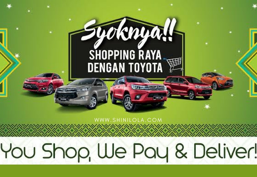 SHOPPING RAYA WITH TOYOTA