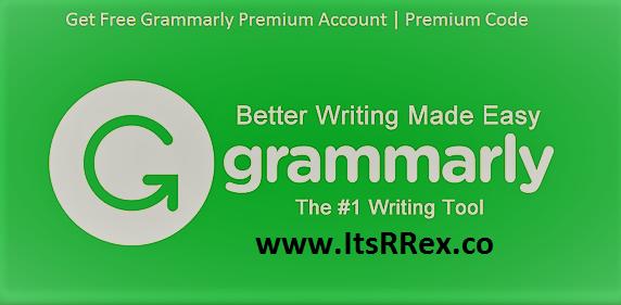 How to Get Grammarly Premium Account Free by itsrrex