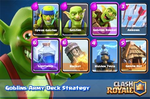 Strategi Serangan Deck Goblins Arena 4 - 6 Clash Royale