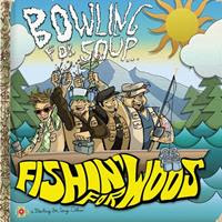 [2011] - Fishin' For Woos