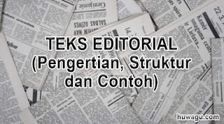 Teks Editorial/Tajuk Rencana: Pengertian, Struktur dan Contoh Lengkap