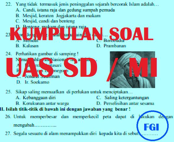Kumpulan Latihan Soal Dan Jawaban Uas Ulangan Umum Kelas 4 Sd Mi Semester 1 Forum Guru Indonesia