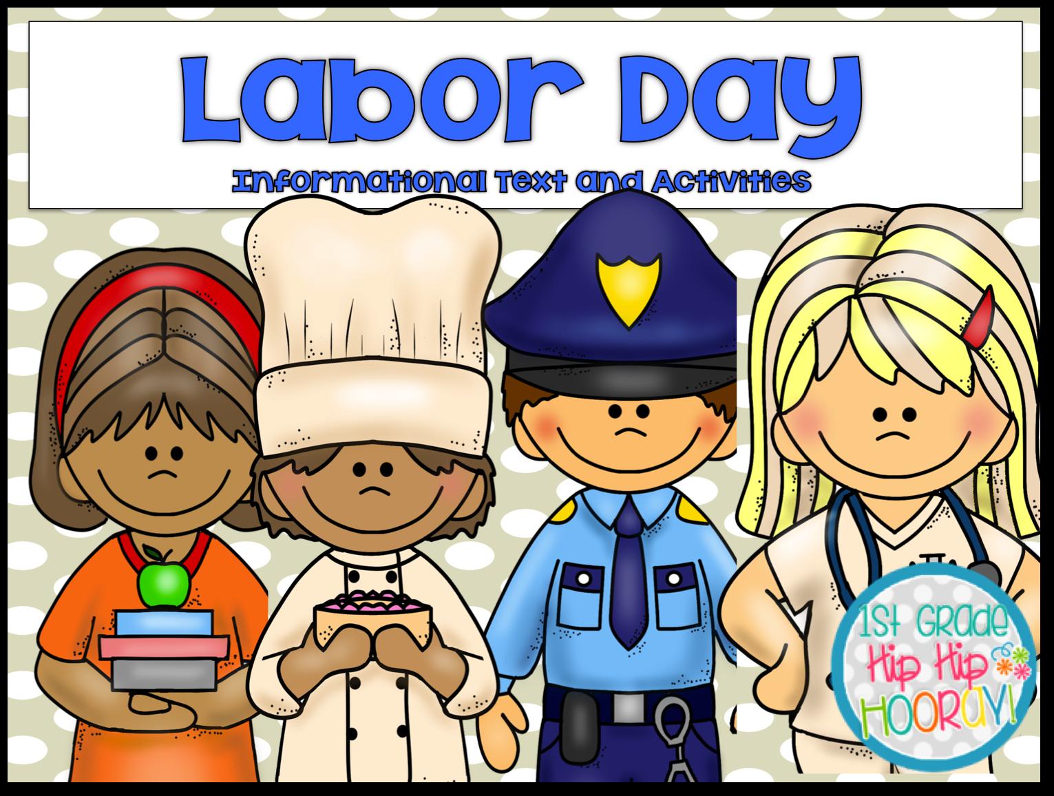 medium resolution of 1st Grade Hip Hip Hooray!: Labor Day! #morethanathreedayweekend