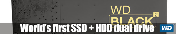 WD® DEBUTS WORLD'S FIRST SSD+HDD DUAL DRIVE 5