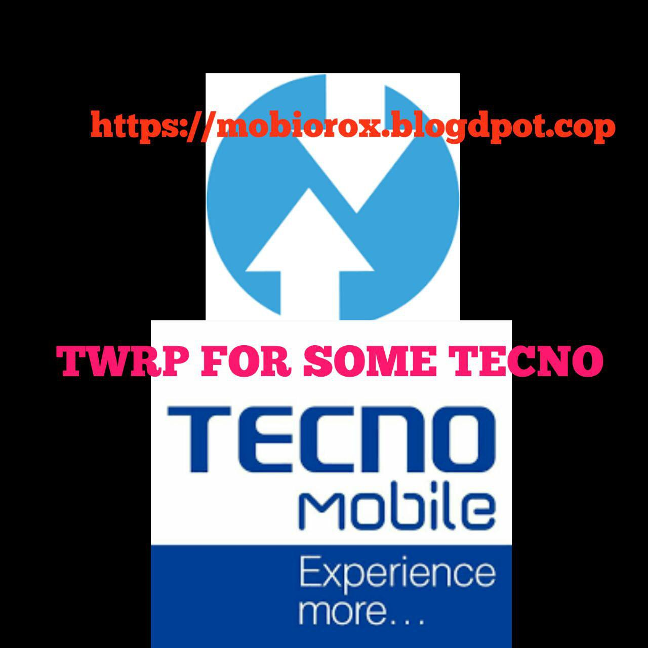 DOWNLOAD TWRP FOR SOME TECNO ANDROIDS | MOBIPROX BLOGSPOT