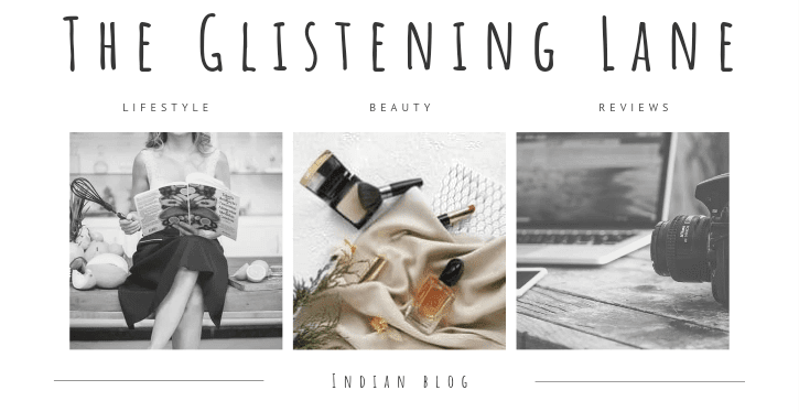 The Glistening Lane (TGL): Beauty and Lifestyle Blog