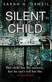 Silent Child by Sarah A. Denzil | Sister Sister one lost one lied by Sue Fortin £0.99