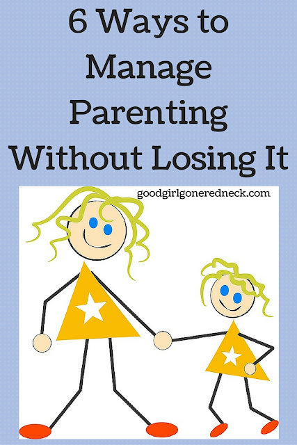 6 Ways To Manage Parenting Without Losing It