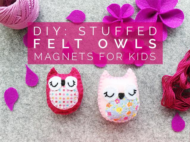 DIY stuffed felt owls magnets