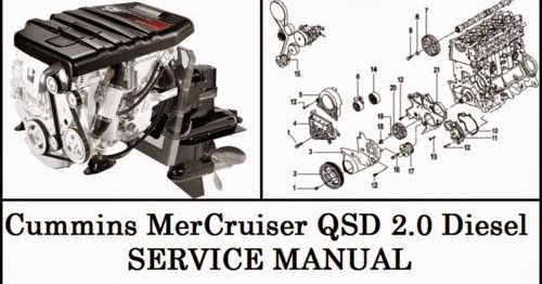 Find The Service Manual For Your Car Now   Cummins Mercruiser Qsd 2 0 Service Manual Download Free