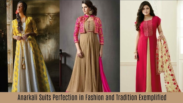 Anarkali Suits Perfection in Fashion and Tradition Exemplified