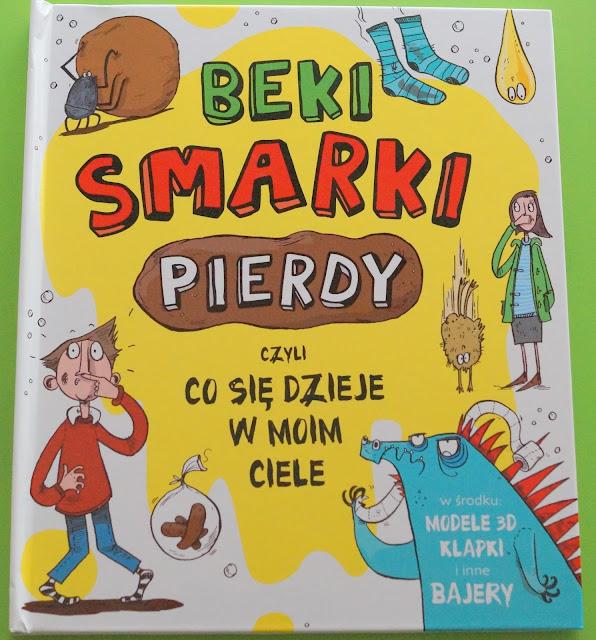 http://muza.com.pl/nowoczesna-edukacja/2247-beki-smarki-pierdy-czyli-co-sie-dzieje-w-moim-ciele-9788377588833.html