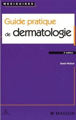 Guide pratique de dermatologie-Elsevier Masson (2007) -WWW.VETBOOKSTORE.COM