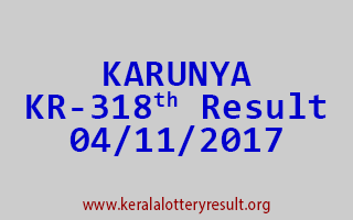 KARUNYA Lottery KR 318 Results 4-11-2017
