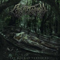 Cryptopsy - The Book Of Suffering – Tome II