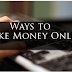 How to Earn Money Online from Home without any Investment | Top ways to Earn Money Online