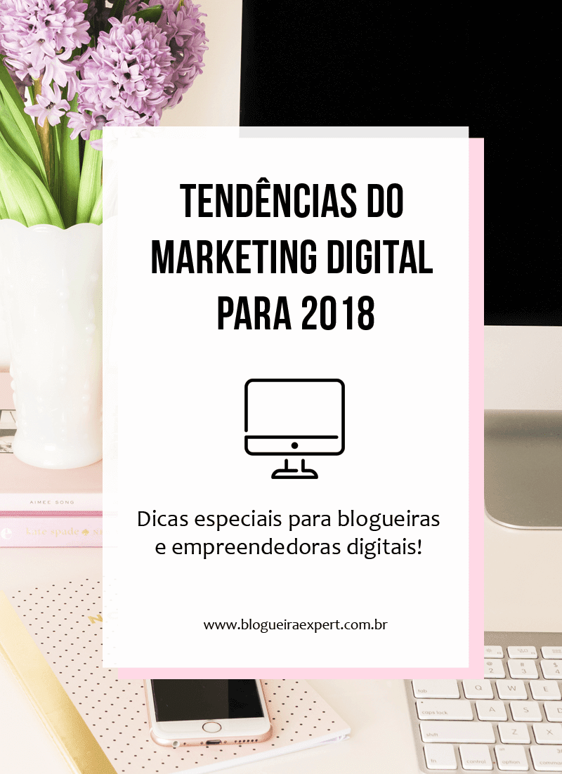 Tendências do Marketing Digital 2018