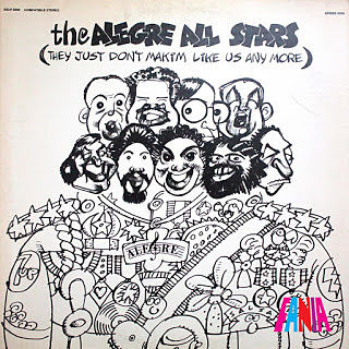 THEY JUST DON´T MAKIM LIKE US ANY MORE - THE ALEGRE ALL STARS (1976)