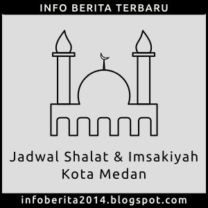Jadwal Shalat dan Imsakiyah Medan