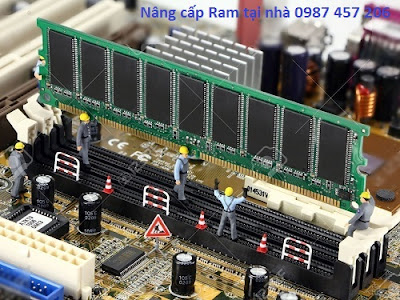 Nâng cấp thay thế Ram máy tính tại nhà
