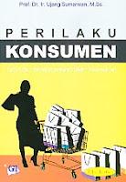 Judul Buku : PERILAKU KONSUMEN Teori dan Penerapannya dalam Pemasaran Edisi Kedua Pengarang : Prof. Dr. Ir. Ujang Sumarwan, M.Sc. Penerbit : Ghalia Indonesia