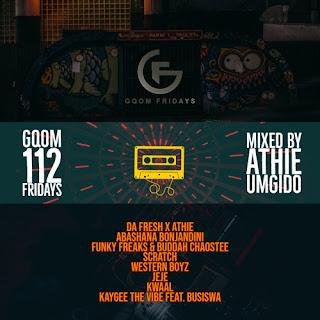 Dj Athie - #GqomFridays Mix Vol.112