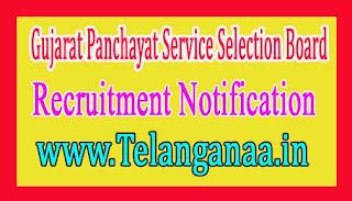 Gujarat Panchayat Service Selection Board GPSSB Recruitment Notification 2017 Last date 30-11-2016