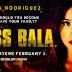 MISS BALA Advance Screening Passes!