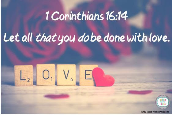 https://www.biblefunforkids.com/2019/02/do-all-things-with-love.html