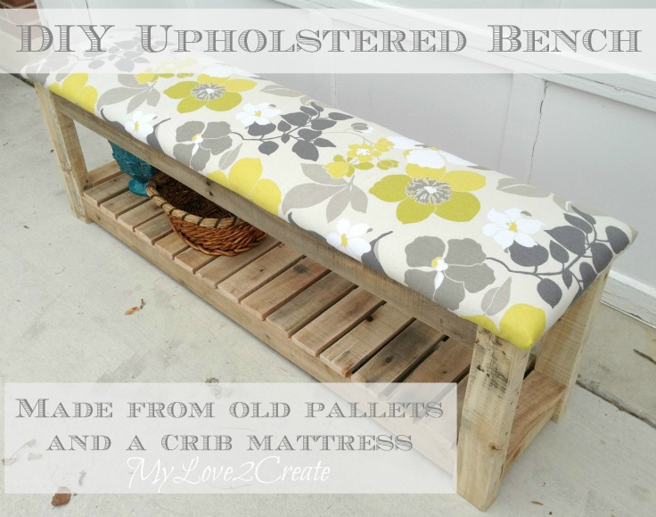 DIY Upholstered Bench, MyLove2Create