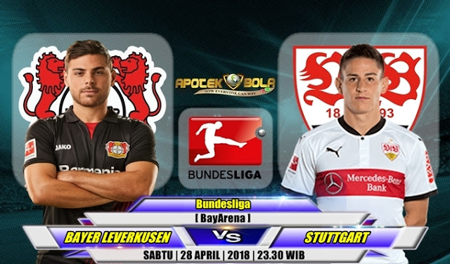 Prediksi Bayer Leverkusen vs VfB Stuttgart 28 April 2018